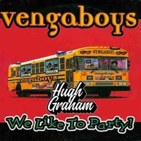 Vengaboys - We Like To Party (Hugh Graham Bootleg) Artwork