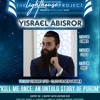 "Lighthouse Project - Yisrael Abisror - ""Kill me once: An untold story of Purim"" 02-27-18"