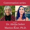 Conversations with Aletha Solter, Ph.D. Part Two - The long-term effects of Aware Parenting