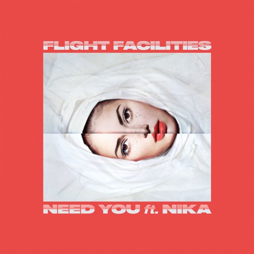 Need You ft. NÏKA