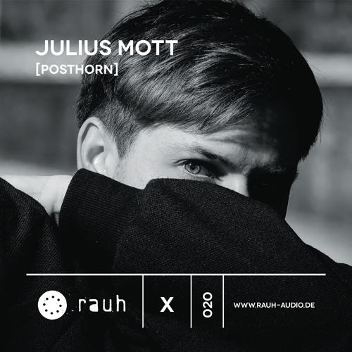 [rauh_x 020] Julius Mott