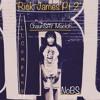 ChaunSAY Mackin' - Rick James PT 2