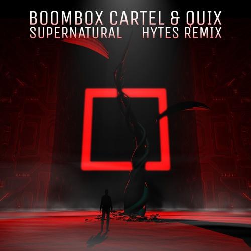 Boombox Cartel & QUIX - Supernatural (feat. Anjulie) (Hytes Remix)