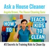 How to Teach Kids to Clean - Clean Your Room Its Fun