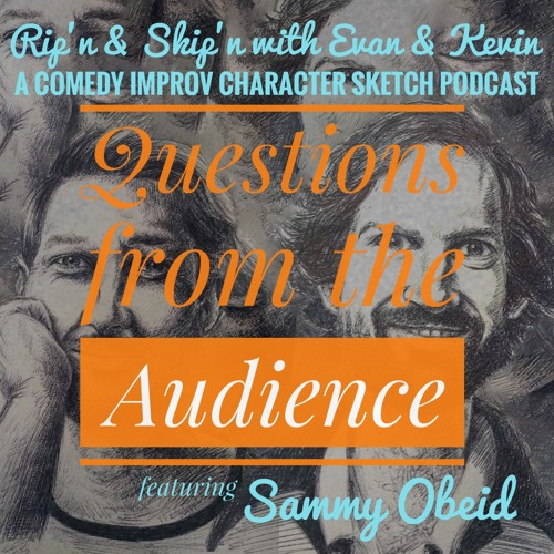 Ep 93 - Questions From The Audience Sammy Obeid