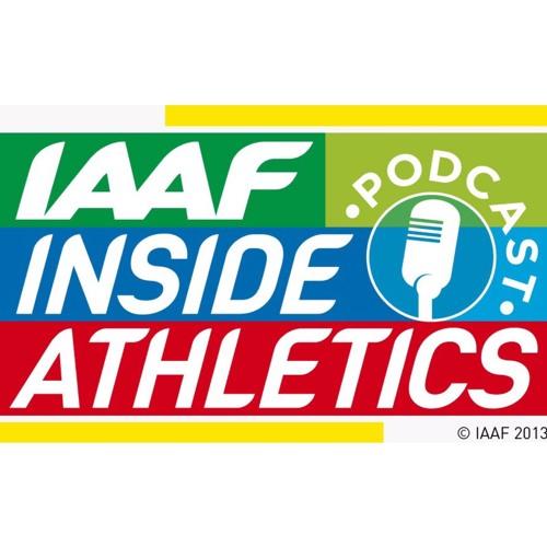 Episode 2: IAAF Inside Athletics Podcast