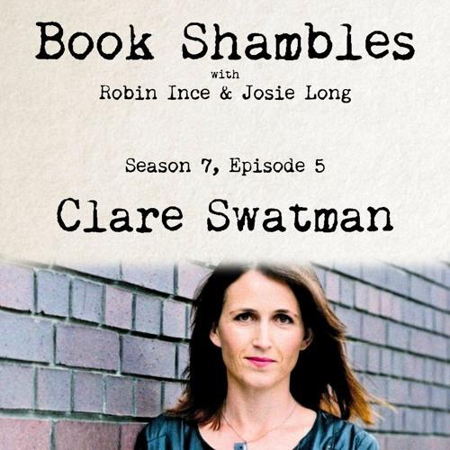 Book Shambles - Season 7, Episode 5 - Clare Swatman