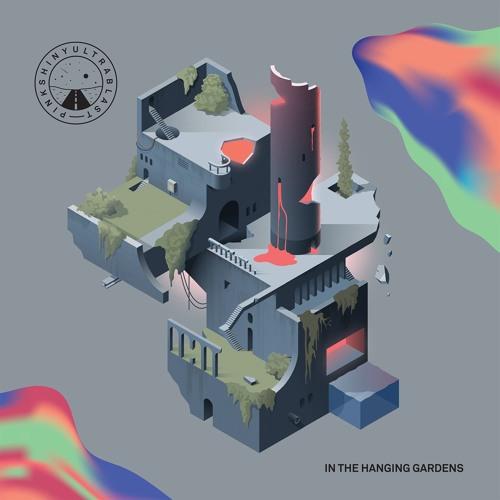 Pinkshinyultrablast - In The Hanging Gardens (Ice Choir Remix)