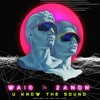 Zanon, Waio - U Know The Sound (Original By FTL) [FREE DOWNLOAD]