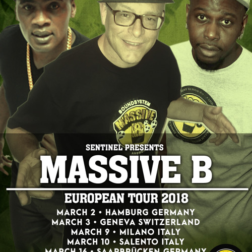 Sentinel Sound pres. Massive B European Tour 2018