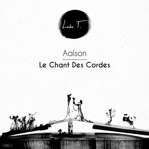 Aalson - Le Chant Des Cordes (Original Mix) SNIPPET