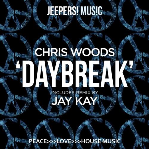 Chris Woods - Daybreak - mixes