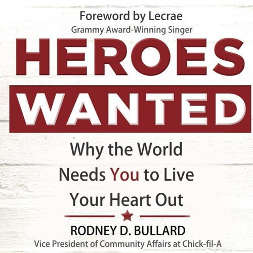 """Heroes Wanted"" written and read by Rodney D. Bullard"