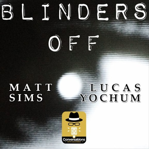 EP44 – Matt Simms and Lucas Yochum (Content Creators) - Conversations with Calcaterra