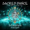 DJ Psyspace @ Sacred Dance DJ Set (24.02.18)