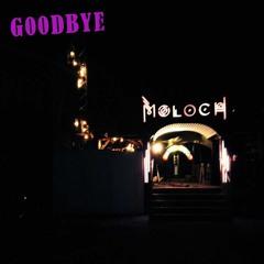 Goodbye Moloch | Romanski at Moloch-Closing 23.02.18