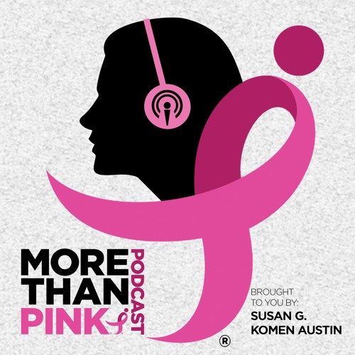 More Than Pink S2 E3: Science Fiction Turned Reality - Nanotech Meets Breast Cancer/Dr. Adrian Lee