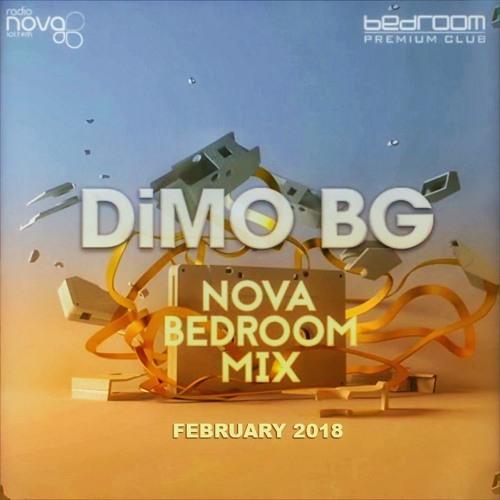 DiMO (BG)   NOVA BEDROOM MIX   FEBRUARY 2018 by DiMO (BG) | Free