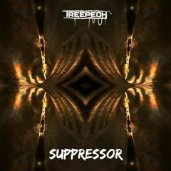 Treepeoh ☞ Suppressor