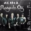 Mago De Oz - Fiesta Pagana ..2Min..(PARA FIESTA)   -[ Dj Alvaro Mix ]- ++16Bit++