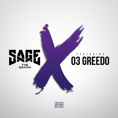 No Ex's Feat. 03 Greedo (Produced by Sage The Gemini)