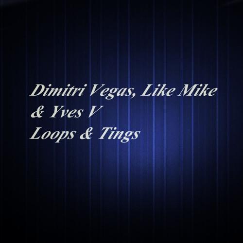 Dimitri Vegas, Like Mike & Yves V - Loops & Tings(Agus De Vough Remix)