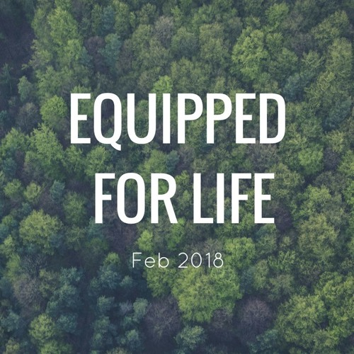 Equipped for Life 2018