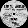 Pablo del Monte - I Am Not Afraid {Snippet} - Hang On Music