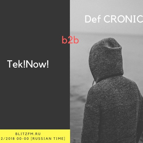 Def. Cronic & Tek!Now! on BlitzFm.ru : Darkness Call