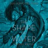 Shape Of Water by Guillermo del Toro and Daniel Kraus, Excerpt