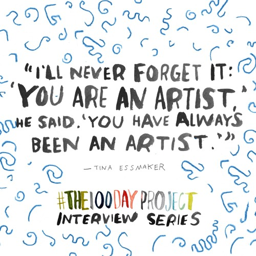 #The100DayProject Interview Series with Tina Essmaker
