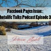 Facebook Pages Issue: Photalife Talks Podcast Episode 39