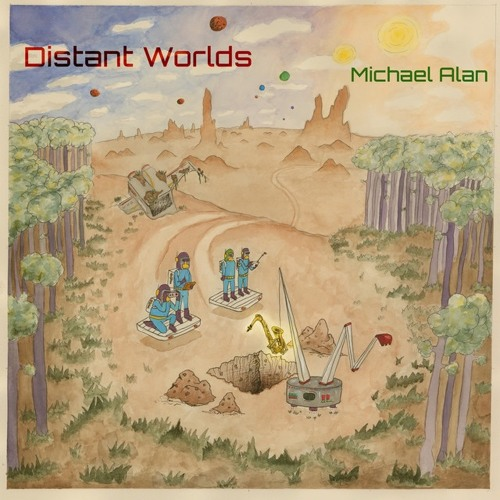 Michael Alan : Distant Worlds