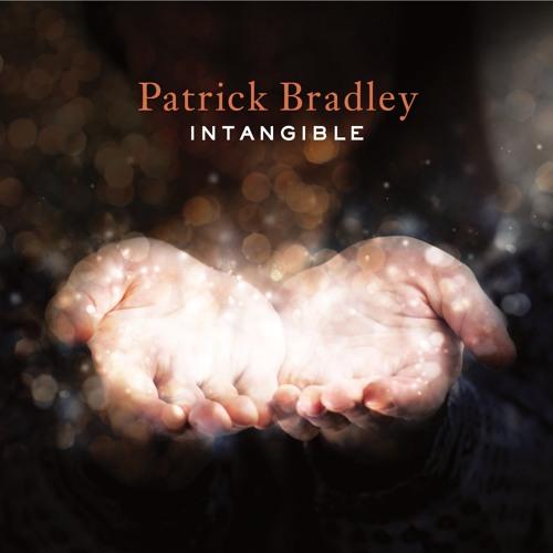 Patrick Bradley : Intangible