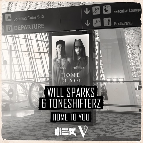 Will Sparks & Toneshifterz - Home To You