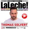"THOMAS SOLVERT - MATINEÉ ""LA LECHE"" @ MARDI GRAS 40th ANNIVERSARY"