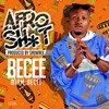 Becee _ Afro Sh*t (Prod. By Snowrex)