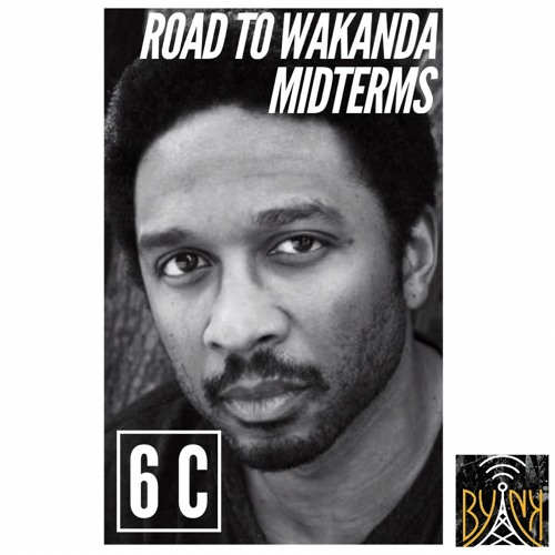 Road To Wakanda | Session 6 C | Midterms with Professor @Treblemaka