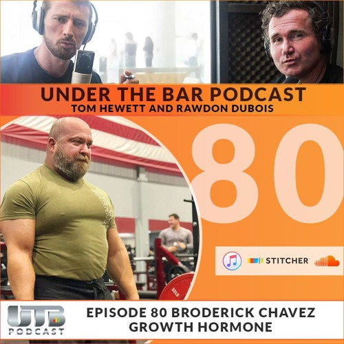 (WARNING EXPLICIT)The Evil Genius - Broderick Chavez on Growth Hormone Ep. 80 of Under The Bar