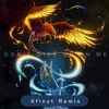 Don't Give Up On Me (Xfinyt Remix)
