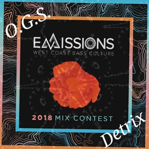 O.G.S. - Detrix /\ EMISSIONS FESTIVAL 2018 Mix Contest