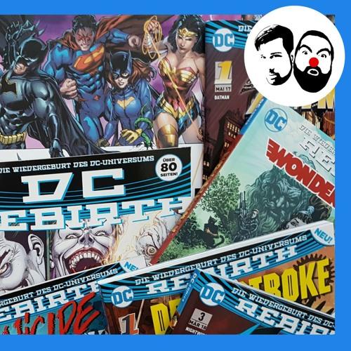 Folge 02: DC Rebirth
