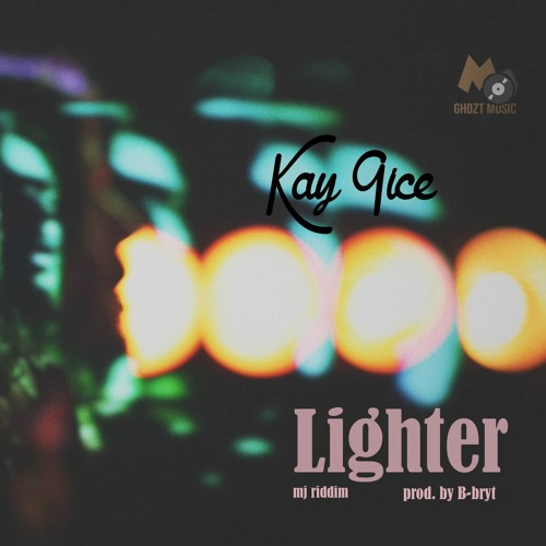Kay 9ice - Lighter (Mixed by Uptic)
