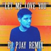 Download Mario - Let Me Love You (DJ PJAY Remix) Mp3