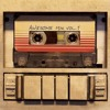Guardians Of The Galaxy - Awesome Mix Vol. 1 & Vol. 2