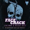 Face Crack (Horror Noise remix)