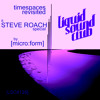 Download timespaces revisited - a STEVE ROACH special by [micro:form] Mp3