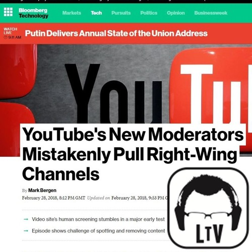 "2.28.2018: YouTube Caves: New Mods ""Mistakenly"" Pull ""Right-Wing"" Channels"