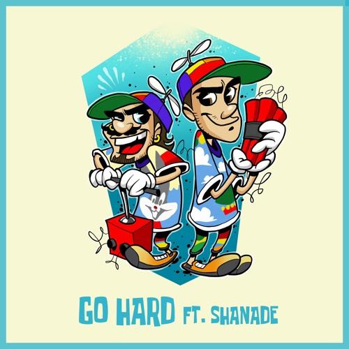 TWOGOOD - Go Hard Ft. Shanade