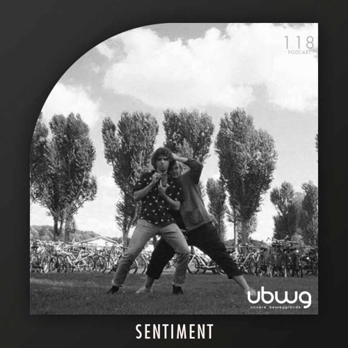 Sentiment - Podcast 118 - ubwg.ch